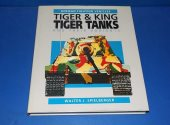 Haynes - - The Tiger and Kingtiger and Their Variants Date: 1991