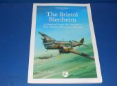 Valiant Publication - - Airframe 5 - The Bristol Blenheim: A Detailed Guide to the RAF's First Modern Monoplane Bomber Date: 2014