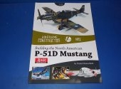 Valiant Publication - - Building the Zoukei 1/32 P-51D Mustang Date: 00's