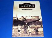 Books - - Images of Aviation - Handley Page Date: 1999