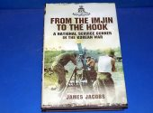 Pen and Sword - - From the Imjin to the Hook: A National Service Gunner in the Korean War Date: 2013