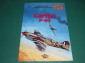 Wydawnictwo Militaria - - 104 - Curtiss P-40 (Polish Text) Date: 2000