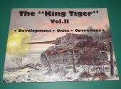 Schiffer - - The King Tiger Vol II Date: 1990