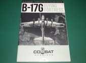 Key Publishing - - Combat Machines No1 - B-17G Flying Fortress Date: 2016