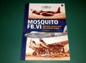 SAM - - Mosquito FB.VI - Airframe, Systems and RAF Wartime Usage Date: 2009