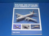 Crowood - - Building and Detailing Scale Commercial Aircraft Date: 00's