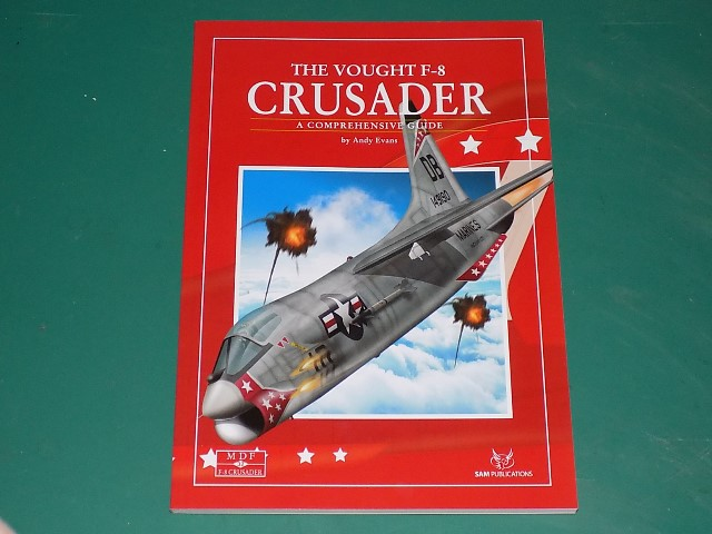 Sam Publications - MDF32 Modellers Datafile - The Vought F-8 Crusader