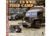 Wings & Wheels Publications na R30 USWWII Field camp In Detail